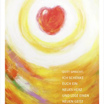 Merle Neumann malt die Jahreslosung 2017 – rote Variante – Gott spricht: Ich schenke euch ein neues Herz und lege einen neuen Geist in euch. Hesekiel 36,26