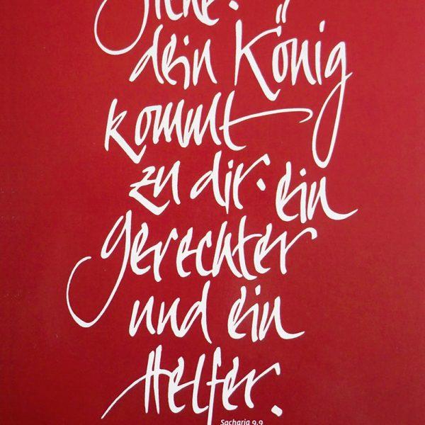 Merle Neumann gestaltet Weihnachtskarten – Bildmotiv: Siehe, dein König kommt zu dir, ein Gerechter und ein Helfer. Sacharja 9,9